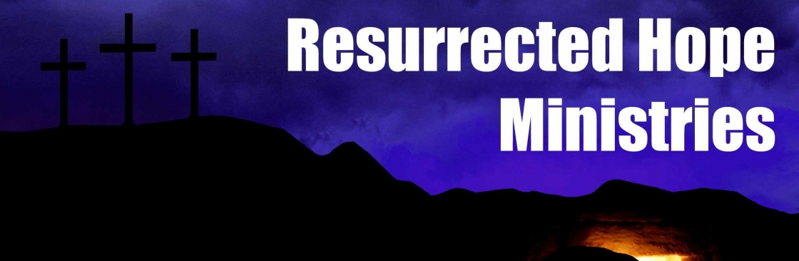 Resurrected Hope Ministries Cover Image