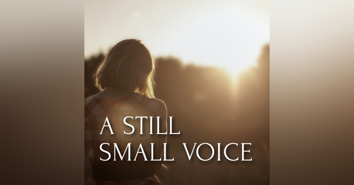 A Still Small Voice | The Sower's Seeds